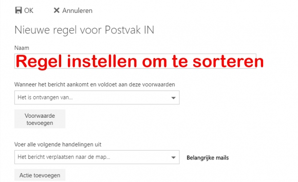 Regel maken om mails te sorteren (Outlook)